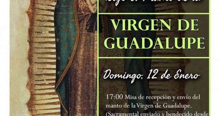Bajo el manto de la Virgen de Guadalupe